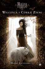 Mojra – Wilczyca i córka ziemi