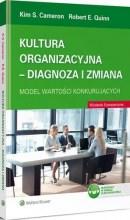 Kultura organizacyjna – diagnoza i zmiana. Model wartości konkurujących