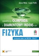 Olimpiada o Diamentowy Indeks AGH. FIZYKA, wyd.4