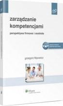 Zarządzanie kompetencjami. Perspektywa firmowa i osobista