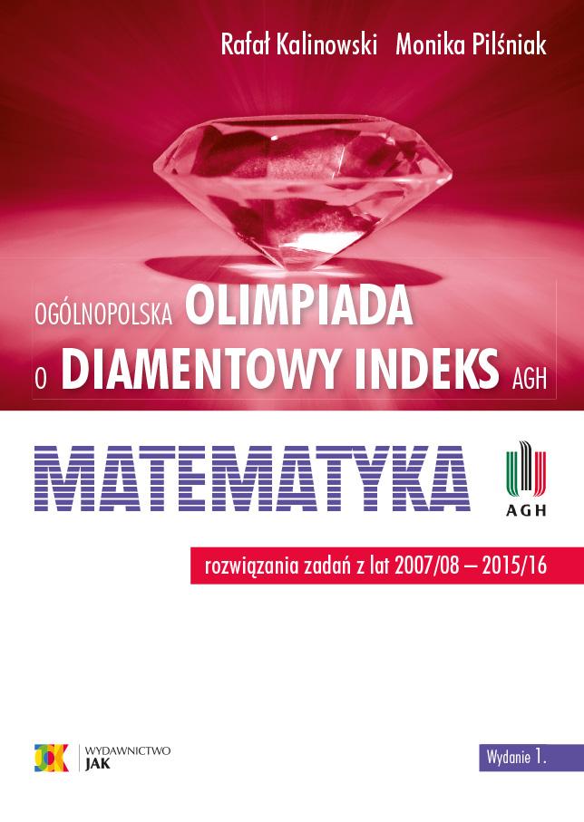 Olimpiada o Diamentowy Indeks. Matematyka