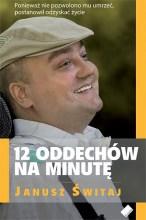 Dwanaście oddechów na minutę