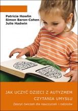 Jak uczyć dzieci z autyzmem czytania umysłu – ćwiczenia