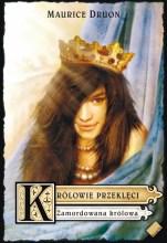 Królowie przeklęci II – Zamordowana królowa