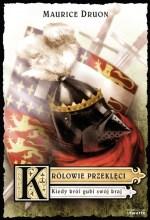 Królowie przeklęci VII-Kiedy król gubi swój kraj
