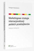 Marketingowe strategie internacjonalizacji polskich przedsiębiorstw