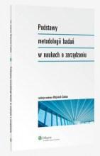 Podstawy metodologii badań w naukach o zarządzaniu