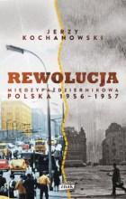 Rewolucja międzypaździernikowa. Polska 1956-1957