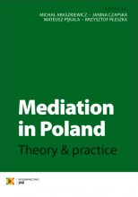Mediation in Poland. Theory & practice