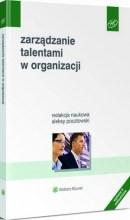 Zarządzanie talentami w organizacji