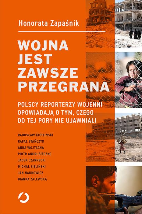 Reporterzy, czyli Polacy na wojnie
